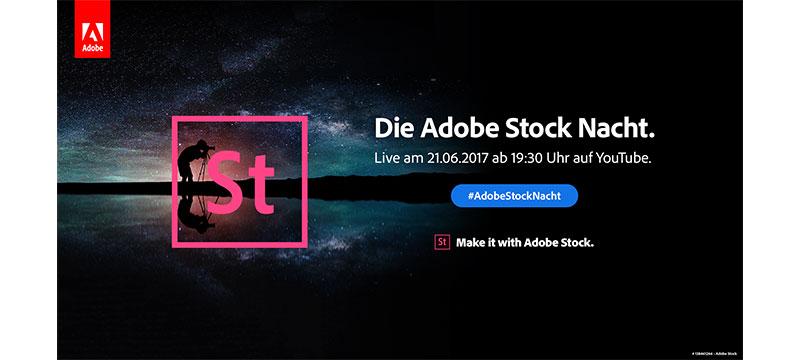 Die Neuerfindung der Stockfotografie: Erlebt am 21. Juni die Power von Adobe Stock im Livestream