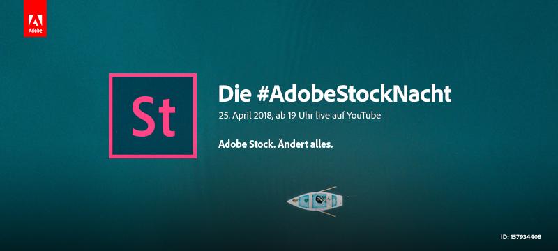 Der große #AdobeStockNacht Livestream: Stockmedien ganz neu erleben