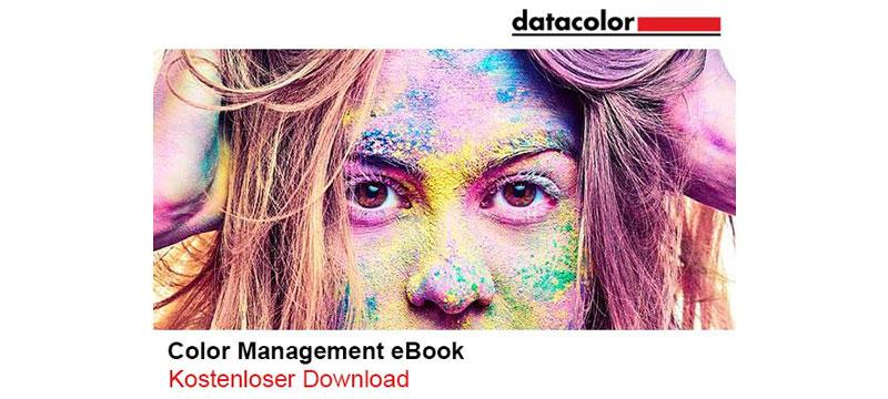 """""""So einfach geht Farbmanagement"""" – kostenloses E-Book von Datacolor zum Download"""