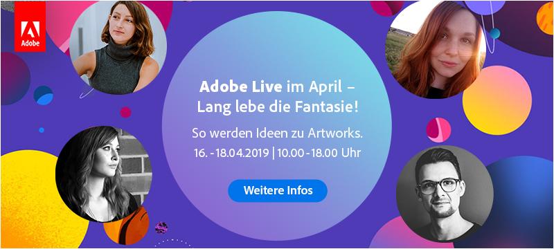 Adobe LIVE im Livestream: 16.–18. April, täglich von 10–18 Uhr