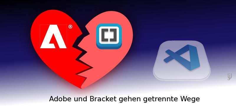 Adobe trennt sich von Brackets, seinem Source-Code-Editor