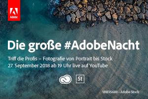 Foto-Tipps und Workflow-Tricks: die #AdobeNacht im Livestream am 27. September