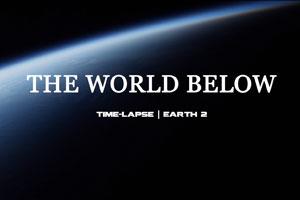 The World Below – Aufnahmen von der ISS in einem beeindruckenden Video