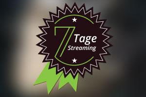 7-Tage-Streaming – online erfolgreich