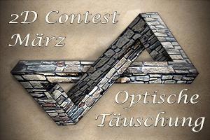 [2D] Monats Contest März ¦¦¦optische Täuschung¦¦¦